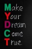 12389586-make-your-dream-come-true-written-in-chalk-on-a-blackboard[1] By 123rf.com